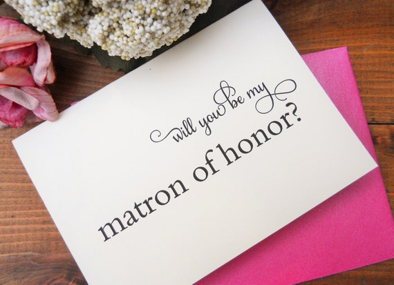 Will You Be My MATRON Of HONOR CARD Matron Of Honor Card