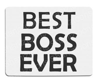 Best Boss Ever Novelty Gift Mouse Mat