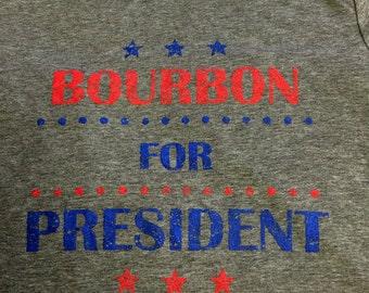 Bourbon for President T-Shirt