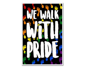 We Walk With Pride Poster