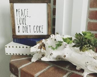 Peace, Love & Diet Coke