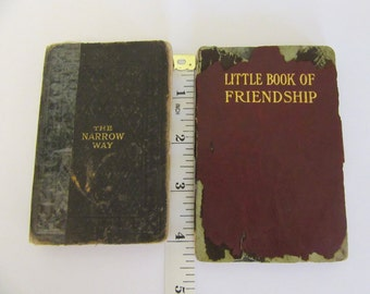 Antique Mini Books: 1888 The Narrow Way + A Little Book of Friendship An Anthology (Year?)