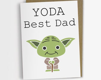 Yoda Best Dad, Fathers Day Card, Star Wars Yoda Day card, Humorous card, Father's Day card, Funny Card for Dad, Gift for Dad.