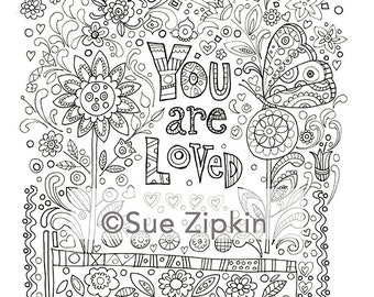 Sue Zipkin Printable You Are LOved Coloring Page