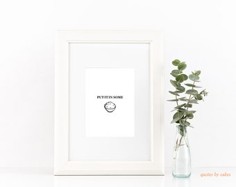 Put It In Some Rice l Print | Art Print Download | Instant Wall Art| Printable Wall Decor