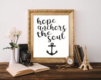 Hope Anchors the Soul Printable Wall Art