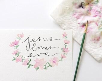 Custom Jesus Loves Me Watercolor Print