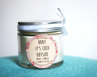 "Natural scented candle ""Baby it's cold outside"" / Vanilla, cinnamon, Atlas cedar"