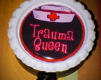 Trauma Queen Retractable ID Reel Name Badge Pull Holder