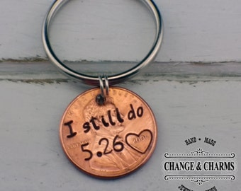 I still do Customized Penny Keychain, Anniversary Gift, Anniversary Gift for Husband, Anniversary Gift for Wife, Custom Penny, Keychain