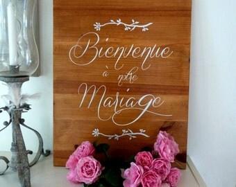 Panneau en bois  pour mariage. Panneau de bienvenue pour mariage. Table d'accueil mariage. French wedding welcome sign