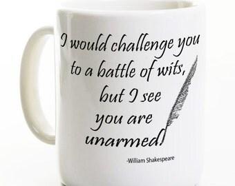 Shakespeare Coffee Mug -Book Lover Mug Battle of Wits Funny Literature Mug - Writer English Coffee Mug- Author Quote Coffee Tea Gift