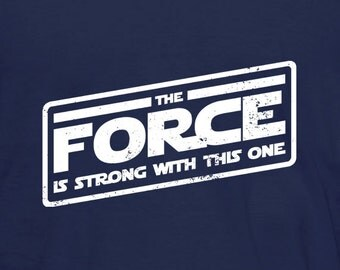 The Force is strong with this One T-Shirt (Kids)