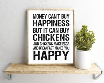 Printable Wall Art, Money Can't Buy Happiness Quote, Farmhouse, Home Decor, Instant Download