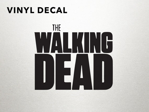 Walking Dead Decal Walking Dead Gifts Vinyl By