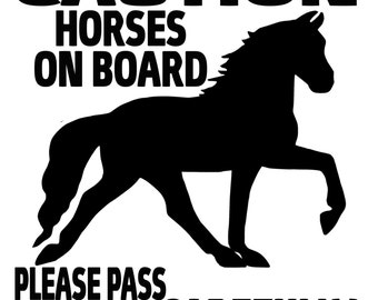 Horses On Board Please Pass Carefully Custom Horse Trailer Caution Safety Decal Free Shipping Gaited Walking Horse