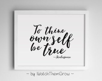 To Thine Own Self Be True Black Watercolour Shakespeare Quote Art Print Printable 8x10 and 11x14 INSTANT DOWNLOAD