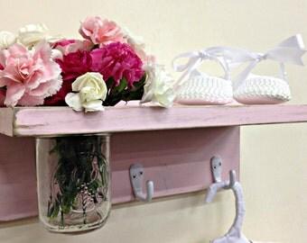 Shabby Chic Shelf With Mason Jar Vase and Hooks/Baby Girl Decor/Country Cottage Distressed /Key Holder Shelf/Pink Shelf**READY TO SHIP**