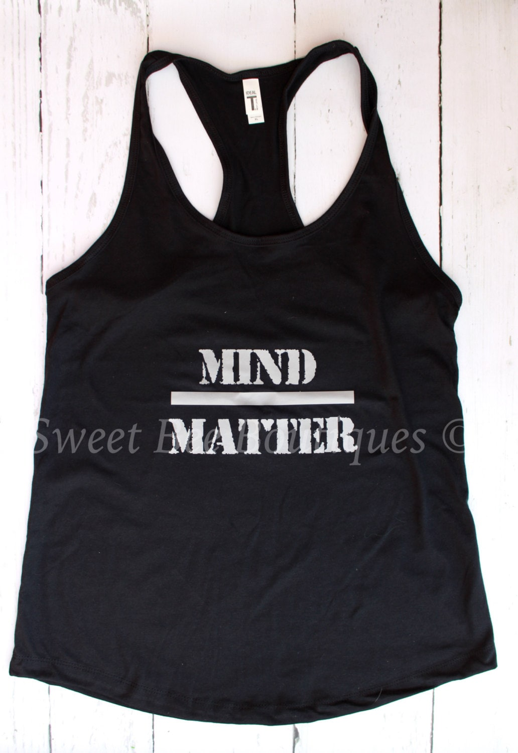 Mind Over Malls Or Does Academia Hate Fashion: Mind Over Matter Shirt Tank Tanktop Tee By SweetBeeBoutiques