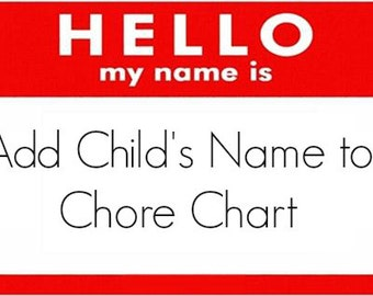 Add Your Child's Name to Any Chart