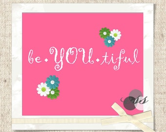 be-YOU-tiful in pink