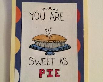 Sweet as Pie