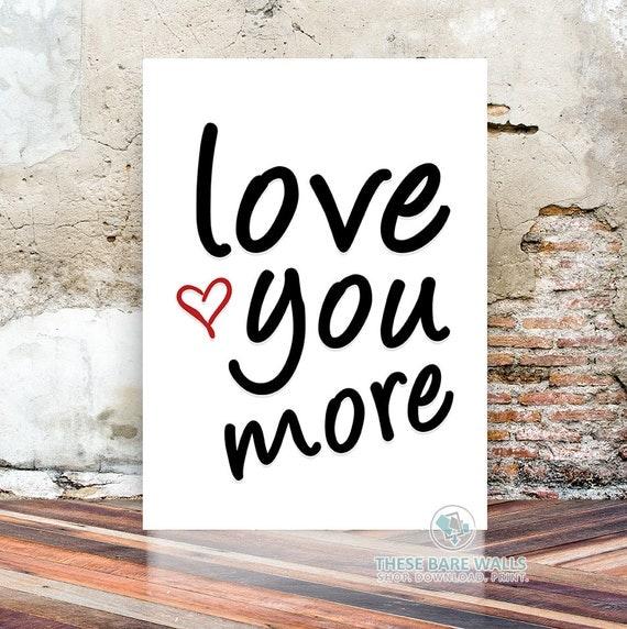 Wall Art Love You More : Printable wall art love you more size
