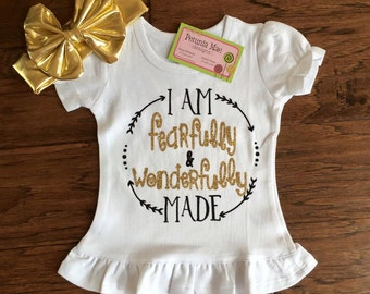 Fearfully & Wonderfully Made Shirt