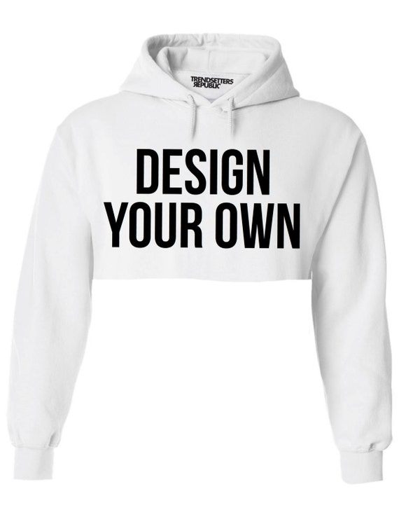 28 To Design Your Own Hoodie At Home Mens Create Your
