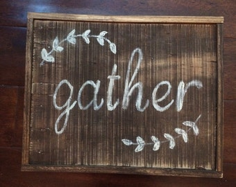 Framed gather sign