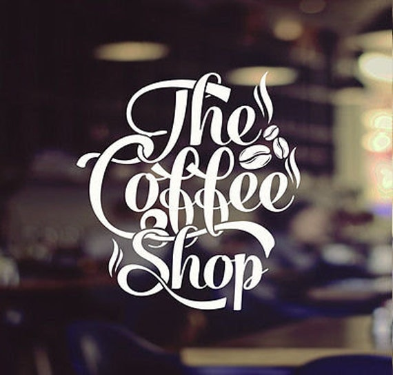 Coffee Shop White Window Sign Cafe Shop Takeaway Cup Vinyl