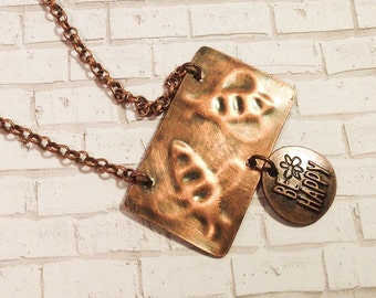 Be Happy necklace, embossed bees on copper, Be Happy charm