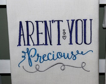 SOUTHERN  - Aren't You Precious - Kitchen Towel, Tea or Bar Towel, Hand or Guest Towel
