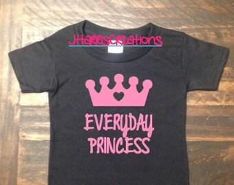 """Toddler """"Everyday Princess"""" T-Shirt"""
