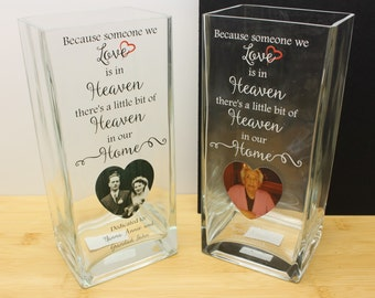 Because someone we love sign is in Heaven there's a little bit of Heaven in our home Vase Personalised Dedication Customised