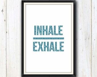 Meditation/ yoga inhale exhale print/ Yoga studio decor