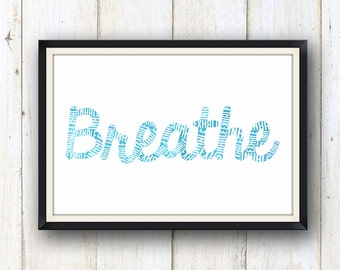 Breathe inhale exhale mindfulness yoga art print