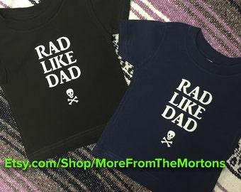 "3T Black ""Rad Like Dad"" Trendy / Custom Toddler Shirt"