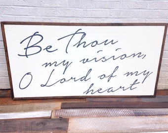 Be thou my vision | 4'x2' | hymn sign | wood sign | custom sign | Christian sign | home decor