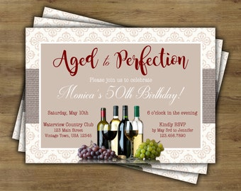 Aged to Perfection Invitation; Wine Birthday Invitation; Adult Birthday Invitation; 40th Birthday; 50th Birthday; 60th Birthday
