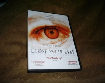 CLOSE YOUR EYES-