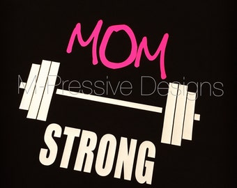 Mom Strong Womens Shirt