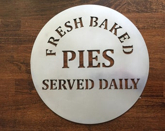 Fresh Baked Pies - Round metal Sign