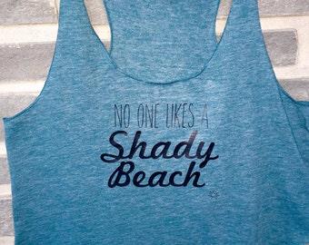 No One Likes A Shady Beach Crop Top Tank