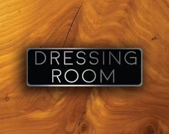 DRESSING ROOM SIGN, Dressing Room signs, Custom Door Signs, Dressing Room Plaque, Door Plaque Signs, Persoonalized Signs, Dresing Room, Sign