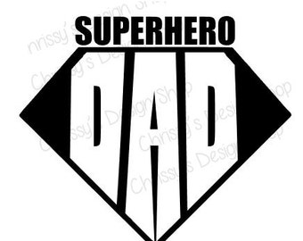 Superhero dad svg and silhouette / dad svg / superhero silhouette / dad eps / dad dxf / superhero dad print and cut / dad clip art file