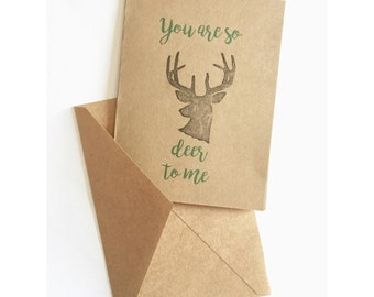 You Are So Deer To Me Card