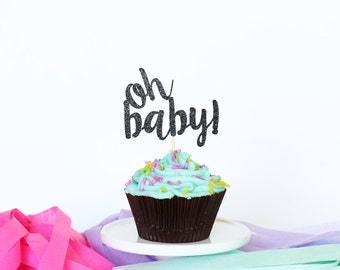 Oh Baby Cupcake Toppers (Set of 12) | Baby Shower Cupcake Toppers | Baby Shower Decor | Gender Reveal Party | Oh Baby | Welcome Baby