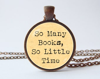 Book pendant Book jewelry Librarian jewelry So many books So little time Bookworm necklace Glass necklace Book lover necklace Reader gift