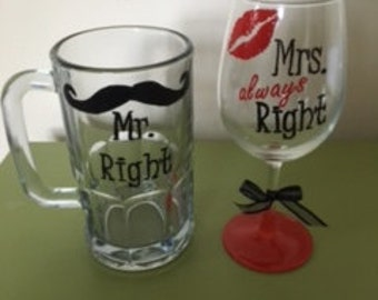 Mr. Right and Mrs. Always Right Wine Glass/ Beer mug Set